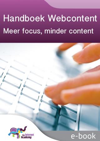 Omslag van 'Handboek webcontent: meer focus, minder content'
